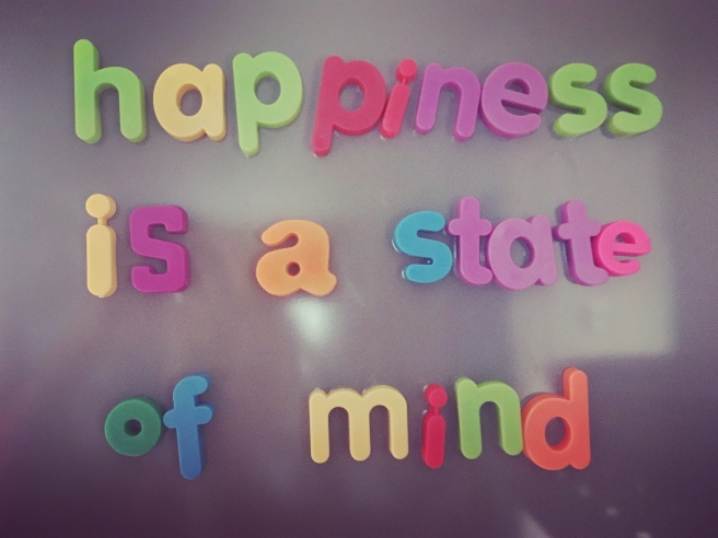 Happiness Is A State Of Mind Whatmyfridgesays